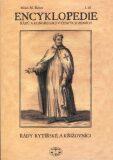 Encyklopedie řádů /I./ a kongregací v čes. zemích - Milan M. Buben