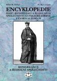 Encyklopedie řádů, kongregací a řeholních společností katolické církve v českých zemích IV. - Milan M. Buben