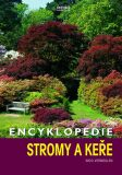 Encyklopedie Stromy a keře - Nico Vermeulen