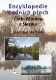 Encyklopedie vodních ploch Čech, Moravy a Slezska - Stanislav Štefáček