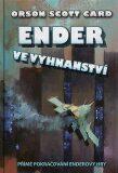 Ender ve vyhnanství - Orson Scott Card