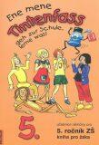 Ene mene Tintenfass 5 kniha pro žáka - Doris Dusilová, ...