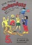 Ene mene Tintenfass 5 pracovní sešit - Doris Dusilová, ...