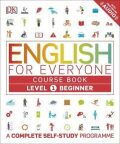 English for Everyone Course Book Level 1 Beginner : A Complete Self-Study Programme - for Everyone