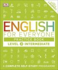 English for Everyone Practice Book Level 3 Intermediate : A Complete Self-Study Programme - for Everyone