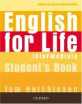English for Life Intermediate Studenťs Book - Tom Hutchinson