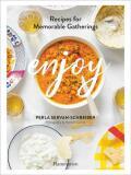 Enjoy: Recipes for Memorable Gatherings - Servan-Schreiber