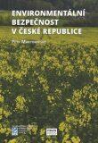Environmentální bezpečnost v České republice - Petr Martinovský