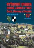 Erbovní mapa hradů, zámků a tvrzí Čech, Moravy a Slezska 17 - Milan Mysliveček