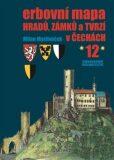 Erbovní mapa hradů, zámků a tvrzí v Čechách 12 - Milan Mysliveček