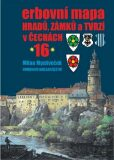 Erbovní mapa hradů, zámků a tvrzí v Čechách 16 - Milan Mysliveček