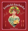 Erotická kuchárka - Štefan Packa