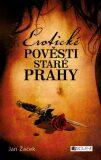 Erotické pověsti staré Prahy - Jan Žáček