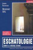 Eschatologie - Georg Ratzinger