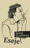 Eseje - Michel Houellebecq