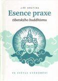 Esence praxe tibetského buddhismu ve světle uvědomění - Jiří Krutina