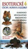 Esoterické Čechy, Morava a Slezsko 4 - Václav Vokolek, ...