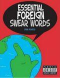 Essential Foreign Swear Words - Burgess Emma