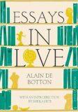 Esseys In Love - Picador Classic - Alain de Botton