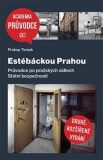 Estébáckou Prahou - Prokop Tomek
