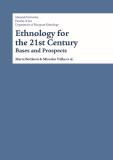 Ethnology for the 21st Century - Karel Altman, ...