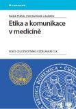Etika a komunikace v medicíně - Petr Bartůněk, ...