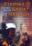 Etiopská kniha mrtvých - Jaromír Kozák
