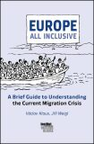 Europe All Inclusive: A Brief Guide to Understanding the Current Migration Crisis - Václav Klaus, Jiří Weigl