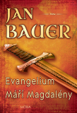 Evangelium Máří Magdalény - Jan Bauer