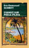 Evangelium podle Piláta - Eric-Emmanuel Schmitt