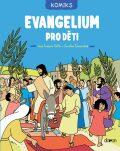 Evangelium pro děti - komiks - Christine Ponsardová