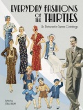 Everyday Fashions of the Thirties As Pictured in Sears Catalogs - Blum