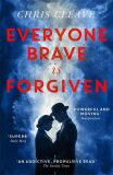 Everyone Brave Is Forgiven  exp. - Chris Cleave