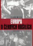 Evropa v černých košilích - Pierre Milza
