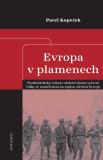 Evropa v plamenech - Pavel Kopeček