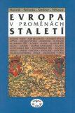 Evropa v proměnách staletí - František Honzák