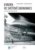 Evropa ve světové ekonomice - Oldřich Krpec, ...