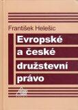 Evropské a české družstevní právo - Halešic František