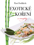 Exotické koření s recepty - Pavel Sedláček