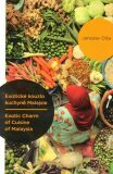 Exotické kouzlo kuchyně Malajsie / Exotic Charm of Cuisine of Malaysia - Jaroslav Olša