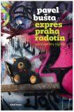 Expres Praha Radotín - Pavel Bušta
