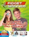 Fidget Spinner - Nejlepší spinner triky pro dvojice - Grada