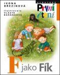 F jako Fík - Ivona Březinová