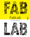 Fab Lab: Revolution Field Manual - Menichinelli