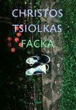 Facka - Christos Tsiolkas