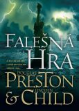 Falešná hra /BBart/ - Douglas Preston, Lincoln Child