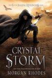 Falling Kingdoms: Crystal Storm - Morgan Rhodesová