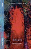 Falos - posvátný obraz mužství - Eugene Monick