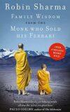 Family Wisdom from the Monk Who Sold His Ferrari - Robin S. Sharma
