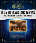 Fantastic Beasts and Where to Find Them: Movie-Making News - The Stories Behind the Magic - Jody Revensonová